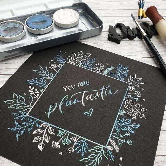Lettering mit Feder und Metallicfarbe You are plantastic